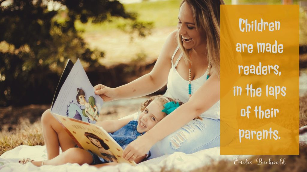 Children are made readers, in the laps of their parents