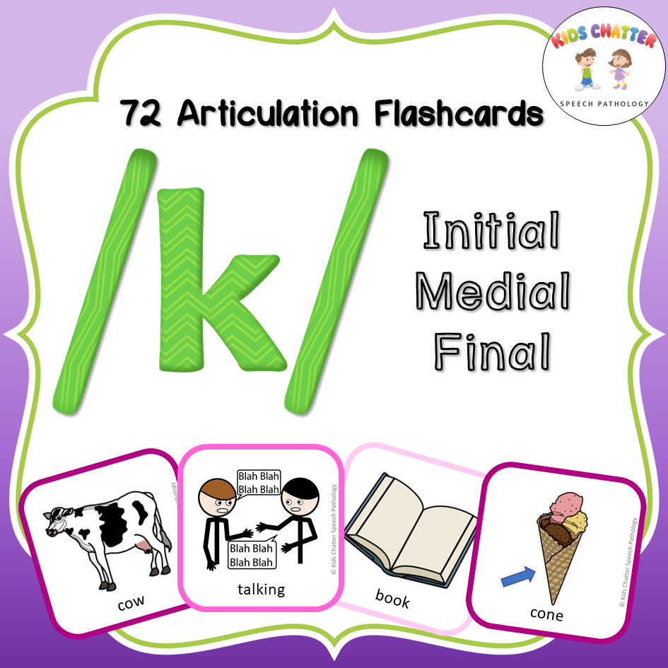 K Initial Medial Final Flashcards Kids Chatter Speech Pathology