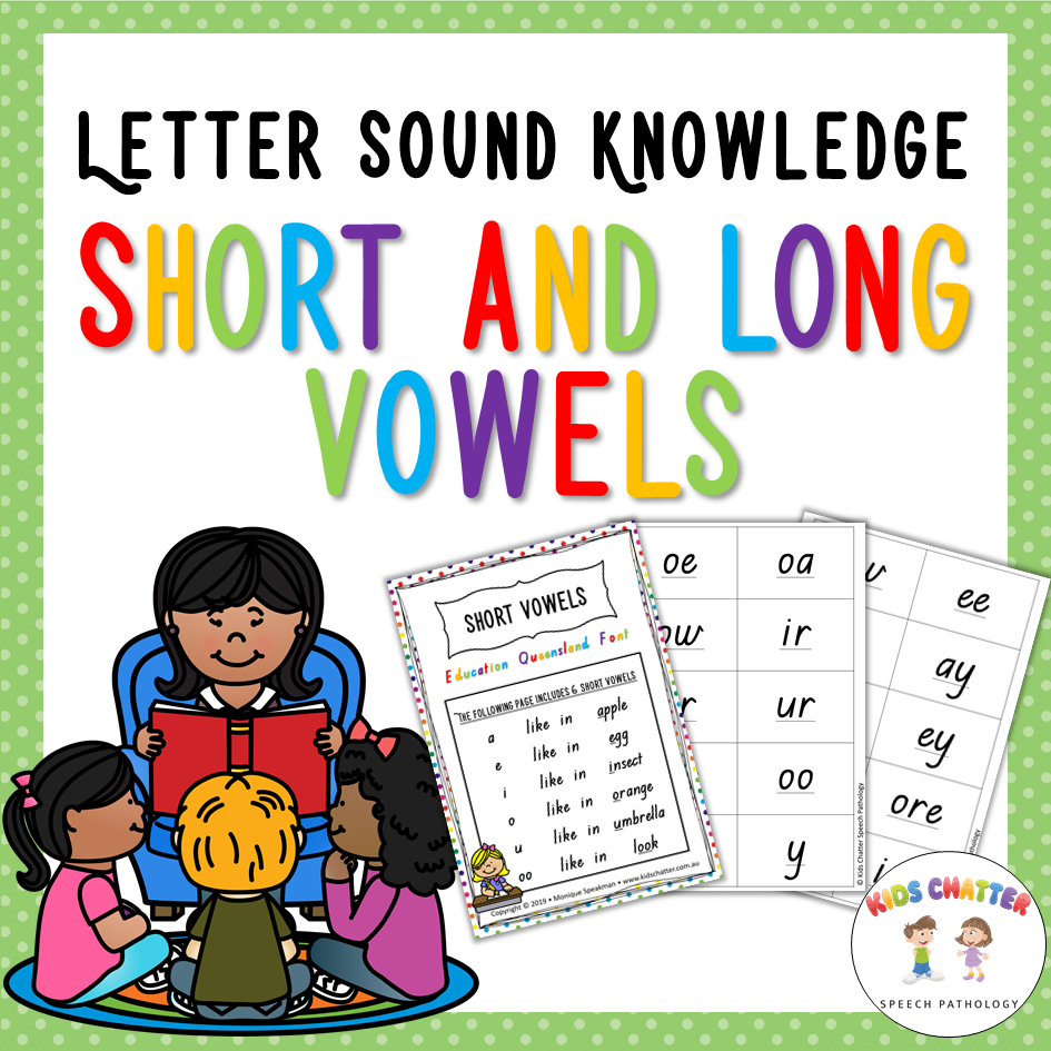 Letter Sound Knowledge Short and Long Vowels Kids Chatter Speech Pathology